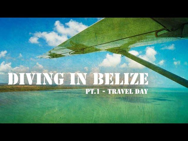 Los Angeles to Belize on travel day - It was a long day...
