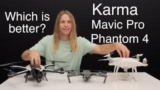 GoPro Karma, DJI Mavic Pro, and Phantom 4 Comparison