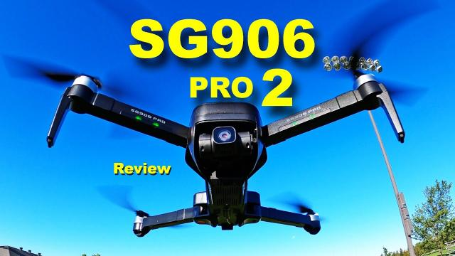 The New SG906 PRO 2 Low Cost Drone with a 3 axis Camera Gimbal - Review