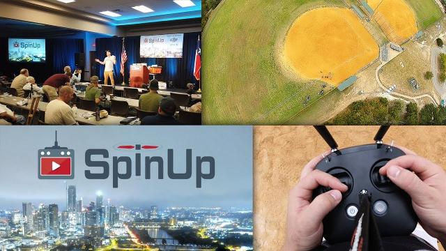 SpinUp 2019 Recap - An Epic Drone Weekend!