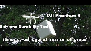 DJI Phantom 4 Extreme Durability Test: Cut off props/Crash against trees/Smash... #SamiLuo