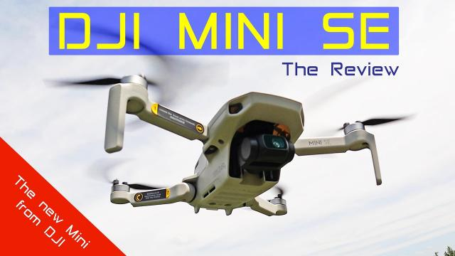 DJI Mini SE Camera Drone - Is it any good? The Review