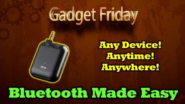 Gadget Friday - RHA Bluetooth Adapter