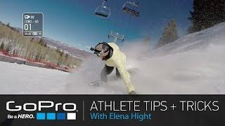 GoPro Athlete Tips and Tricks: Snowboard Follow Cam with Elena Hight (Ep 4)