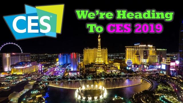 CES 2019 - We're Heading to Vegas Next Week - Ask Me Your Questions!