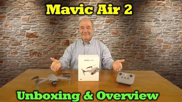 Mavic Air 2   Unboxing and Overview