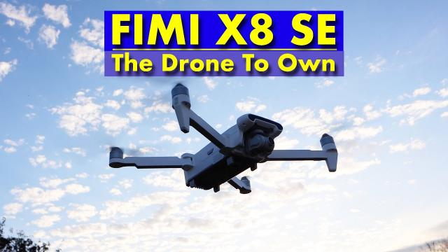 FIMI X8 SE - The Drone to Own.  Less than the price of the DJI MAVIC MINI Fly More.