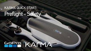 GoPro: Karma Preflight - Safety