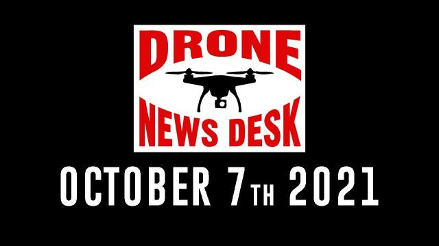 Drone News for 10-7-21 with Jeff Sills