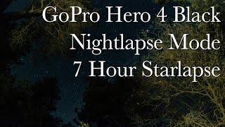 7 Hour Nightlapse - GoPro Hero4 Black