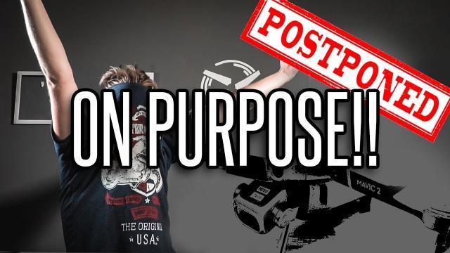 DJI event postponed... ON PURPOSE!!