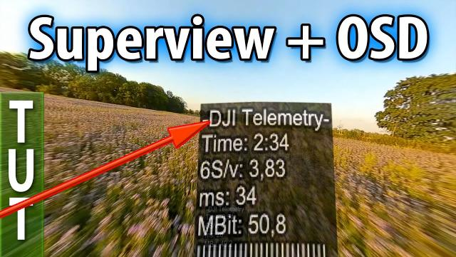 How to get the best looking DJI DVR (Superview, OSD Telemetry - Tutorial)