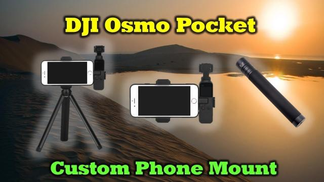 The Ultimate Phone Holder for Your DJI Osmo Pocket