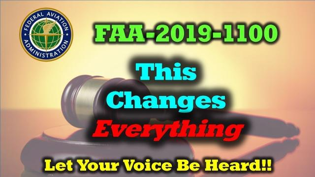 New FAA Drone Proposal NPRM-2019-1100 - Let Your Voice Be Heard!