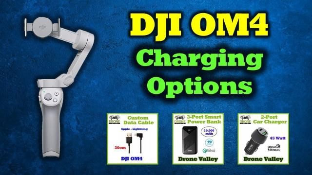 DJI OM4 - The Best Way to Charge Your Gimbal
