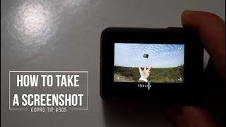 GoPro: How To Take ScreenShot On Hero5 Black - GoPro Tip #605
