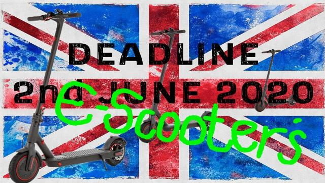 E-Scooter UK Consultation Deadline June 2nd 2020. HAVE YOU SAY!