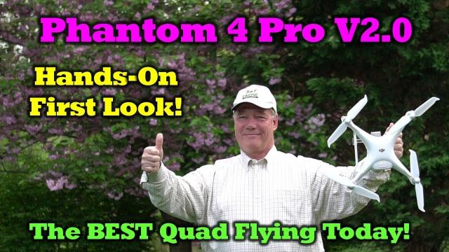 It's Here! - Phantom 4 Pro V2 0 Hands on and Overview!