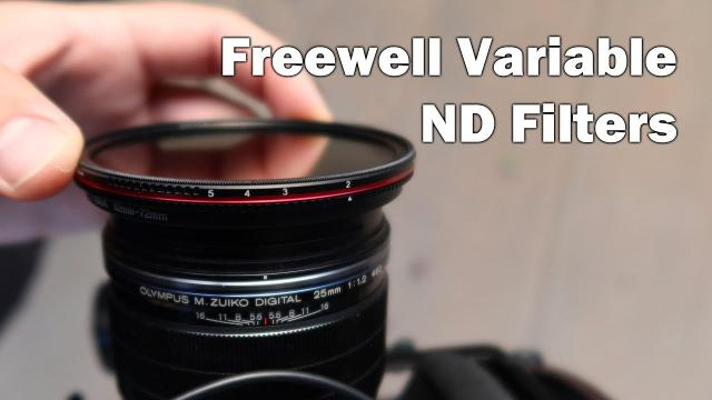 Freewell Variable ND Filters for DSLR/Mirrorless Cameras!