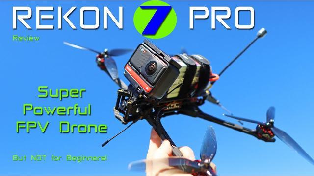 The Rekon 7 Pro Review - Fantastic Large FPV Drone!