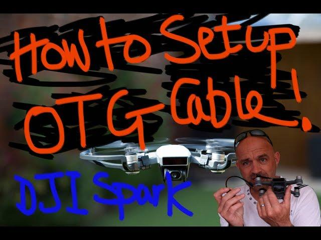 DJI Spark: How to setup the OTG Cable !!