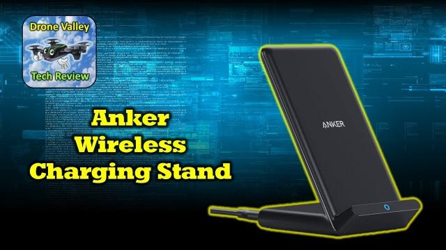 Anker Wireless Charging Stand - The Only One You'll Need