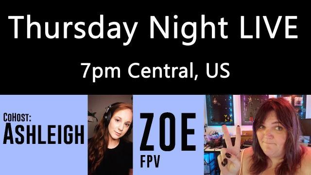 Ken Heron - TNL (Show #156) Zoe FPV and THREE years of TNL celebration!