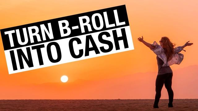 B Roll Can Make You Money