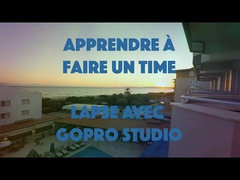 COMMENT FAIRE UN PHOTO TIME LAPSE DANS GOPRO STUDIO ?