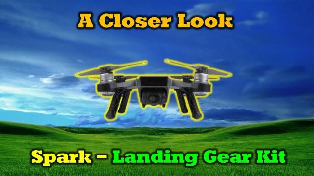 Spark Ground Clearance Kit Review - A New Must-Have Accessory For Your Drone