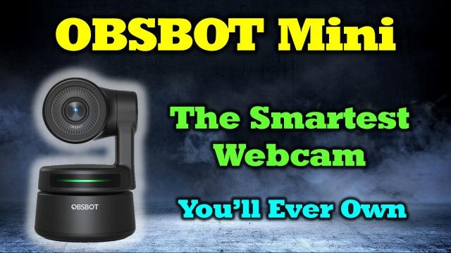 OBSBOT Tiny Review - A Smarter Webcam