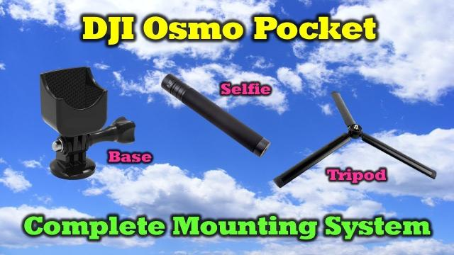 A Complete Mounting System For Your New DJI Osmo Pocket