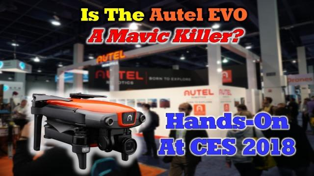 Autel Evo - Hands-on at CES 2018 - Is It Reall A Mavic Killer?
