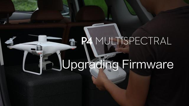 Phantom 4 Multispectral | How To Upgrade The Firmware