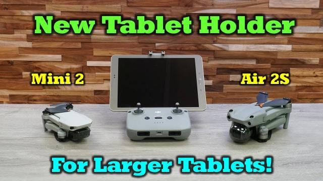 New Tablet Holder for Your DJI Drone