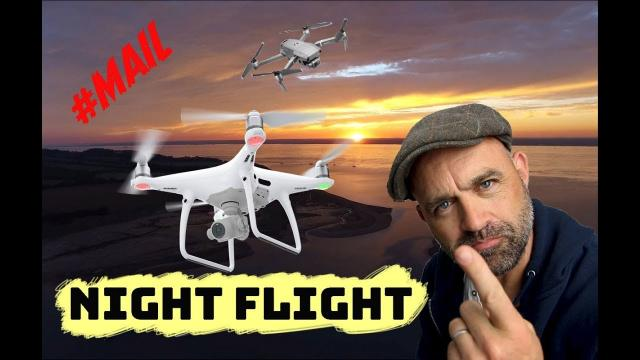 Can I fly my Drone at Night? What you NEED to know //MAIL- #117