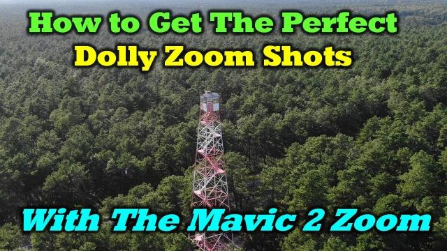 How To Get The Perfect Dolly Zoom Shots With The DJI Mavic 2 Zoom