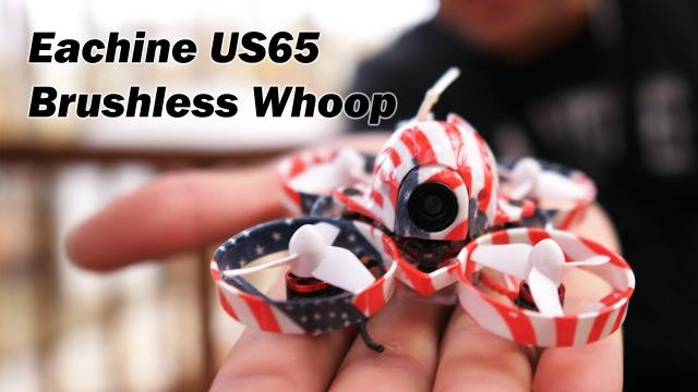 The Brushless Eachine US65 - A Patriotic Whoop Experience