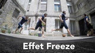 L'effet Freeze - Comment le faire ?