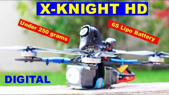 The Amazingly Fast BETAFPV X-Knight HD Digital drone under 250 grams - Review