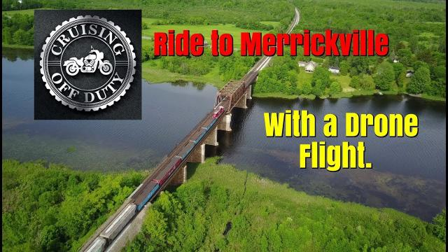 Motorcycle Ride to and Mavic Pro Drone Flight of Merrickville.