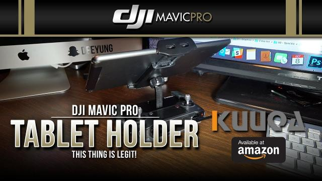 DJI Mavic Pro / Tablet Holder for Remote