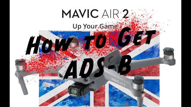 How to Get DJI Mavic Air 2 Drone With ADS B AirSense In UK