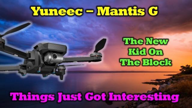 Yuneec Mantis G Overview - A Brave New Quad