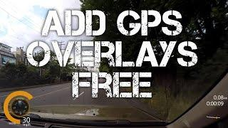 Add GPS Data Overlays to GoPro Video For Free!
