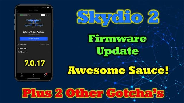 New Skydio Firmware Update - Overview and Walkthrough