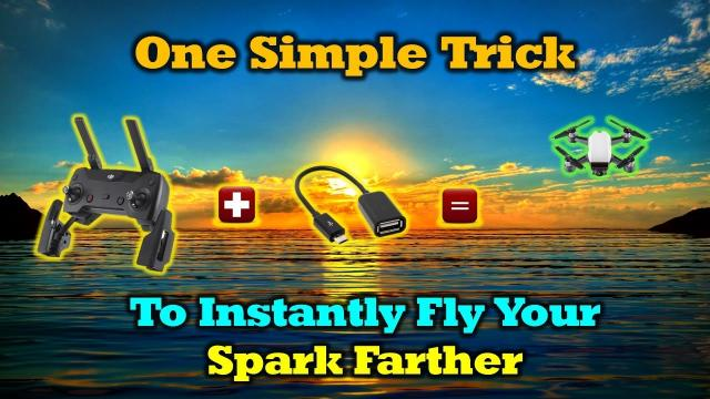 One Simple Trick to Fly Your Spark Farther