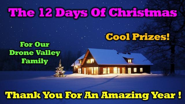 Free Stuff - 12 Days of Drone Valley Christmas Starts Tomorrow!