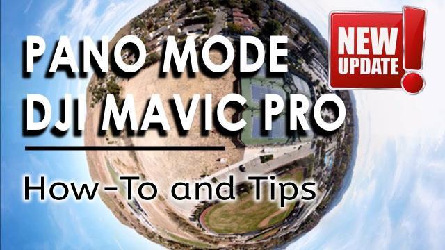 DJI Mavic Pro / Platinum - NEW Pano Mode