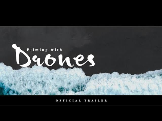 Filming With Drones |Masterclass